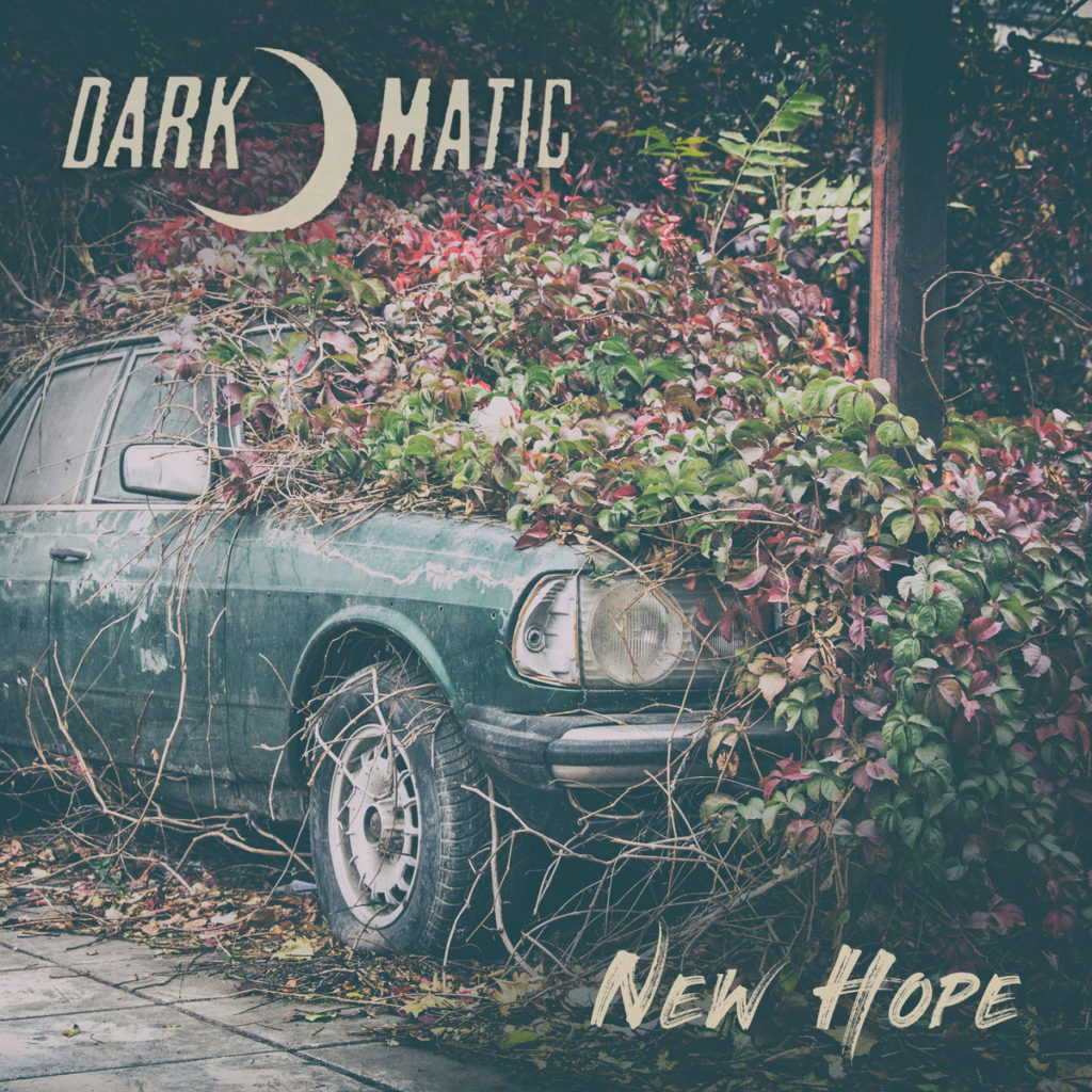 Dark-o-matic - New Hope