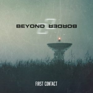 Beyond Border - First Contact