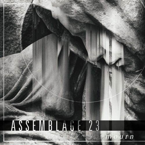Assemblage 23 - Mourn