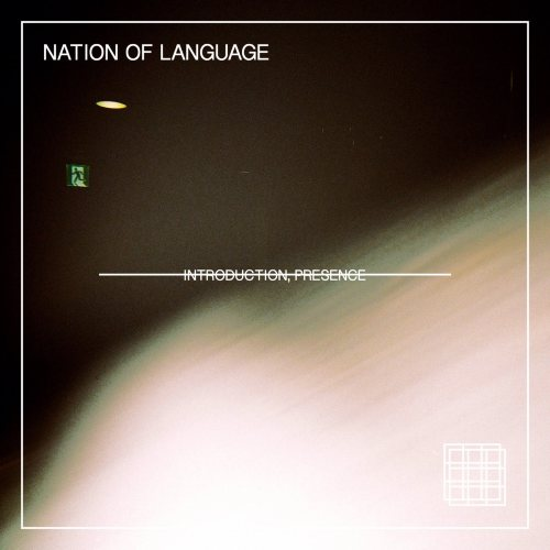 Nation of Language - Introduction, Presence