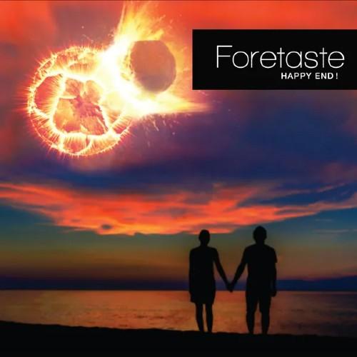 Foretaste - Happy End