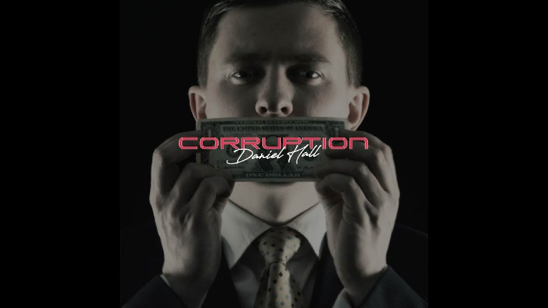 Daniel Hall - Corruption